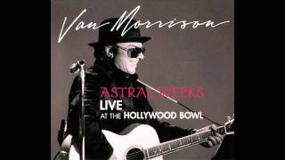© van morrisonalbum: astral weeks live at the hollywood bowl (2009)official website: www.vanmorrison.comlyrics:we strolled through fields, all wet with raina...