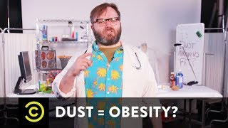 Is Dust Making You Obese? - Science?