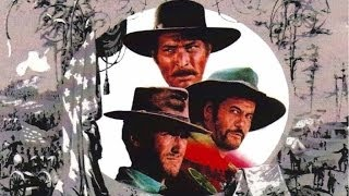 Ennio Morricone - Best tracks from The Good, the Bad and the Ugly soundtrack