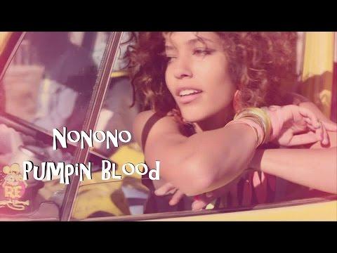 NONONO   Pumpin Blood Traduçao