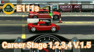 Drag Racing Tune Car E111s For 4 Career Stage Level 1 2 3 4 V 1 5