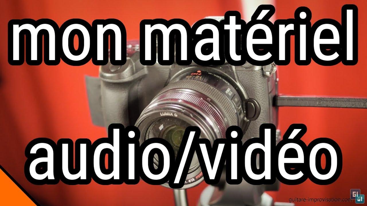 Mon matériel vidéo/audio pour faire des tutoriels de ...