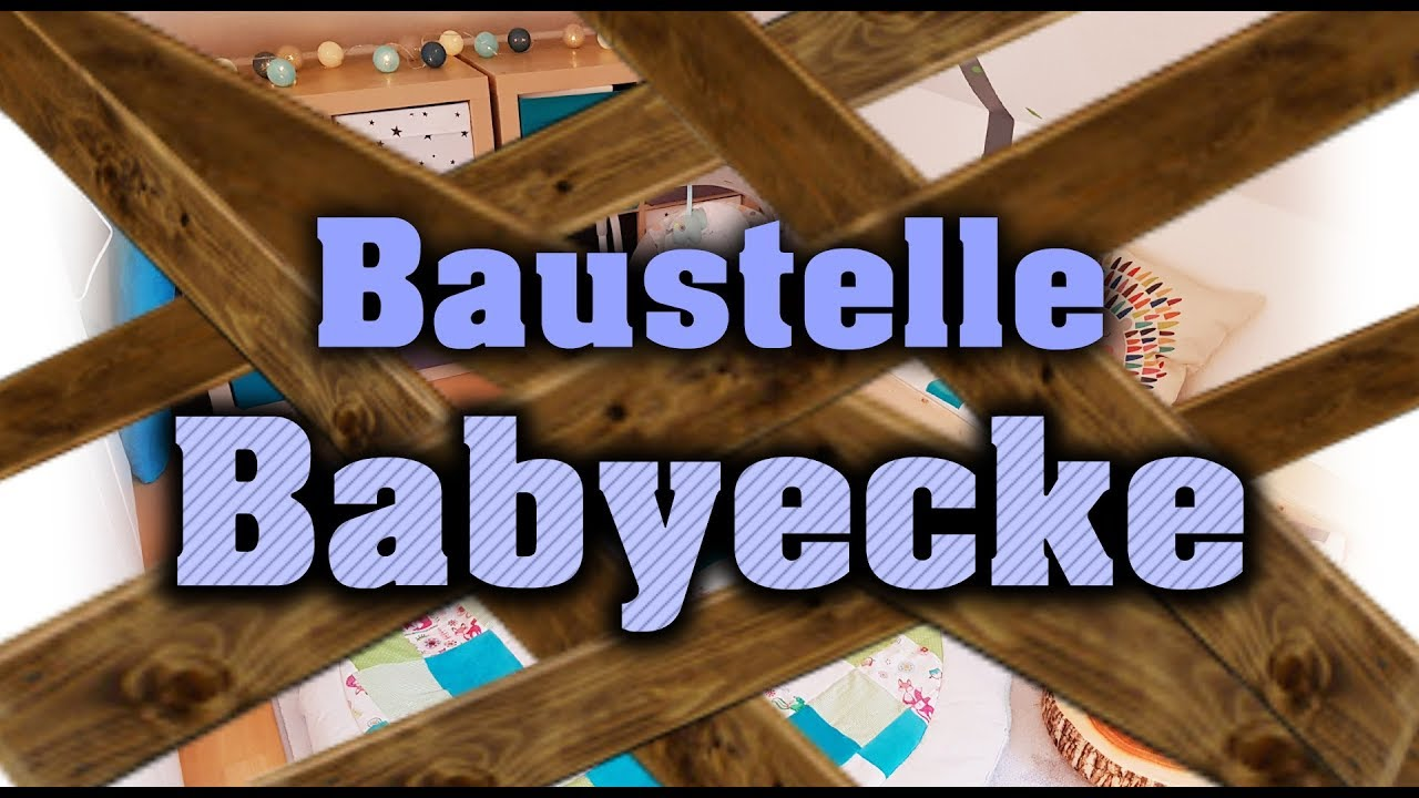 Ein Baby Ohne Kinderzimmer Do It Yourself Babyecke Spielecke In Wohnung Integrieren Youtube