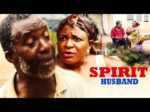 Spirit Husband - 2017 Latest Nigerian Nollywood Movie