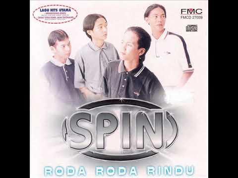 [FULL ALBUM] Spin - Roda-Roda Rindu [1999]