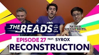 RECONSTRUCTION  The Reads Episode 27 ft Syrox