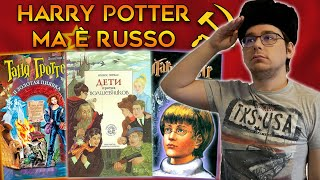 L'assurdo e inquietante HARRY POTTER RUSSO