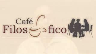 10ª Edição Café Filosófico