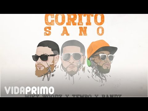 Tempo X Miky Woodz & Randy - Corito Sano [Official Audio]