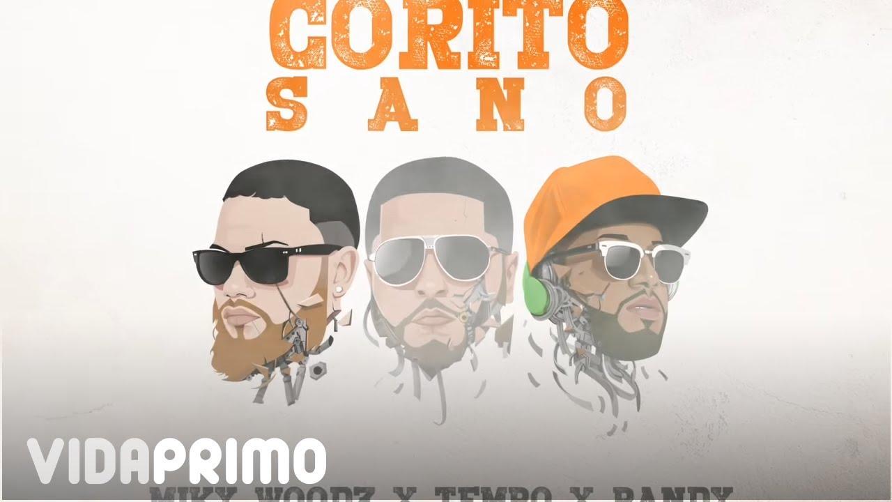 Tempo X Miky Woodz & Randy - Corito Sano [Official Audio]