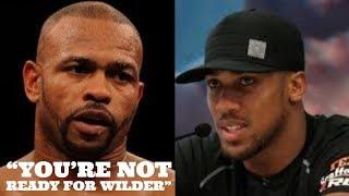 ROY JONES SAYS JOSHUA IS NOT READY FOR WILDER    WILDER IS AT PEAK BUT AJ ISN'T