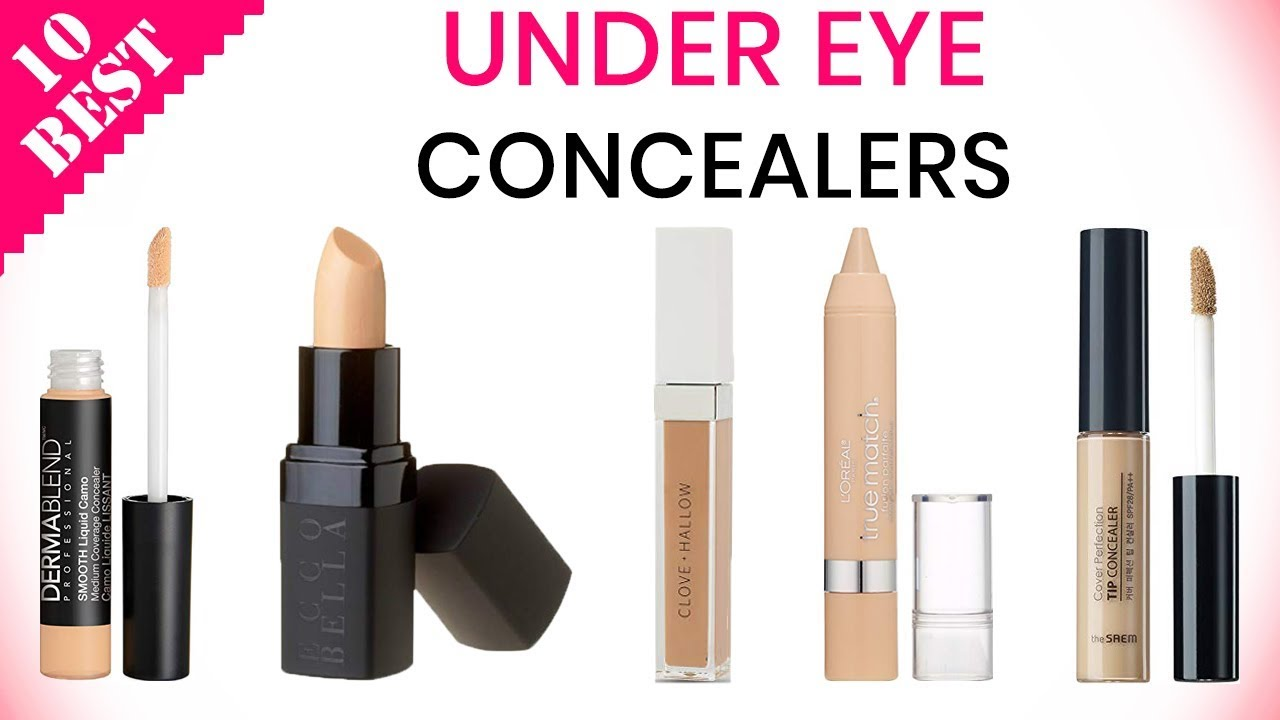 10 Best Under Eye Concealers 2020 | Cover Dark Circles and ...