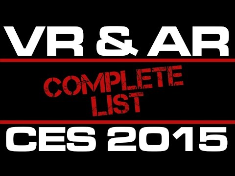 Complete LIST of VR & AR at CES 2015 (FUNNY!#$!)