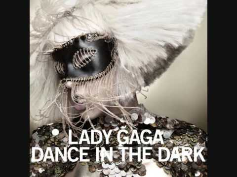 Lady GaGa  Dance In The Dark