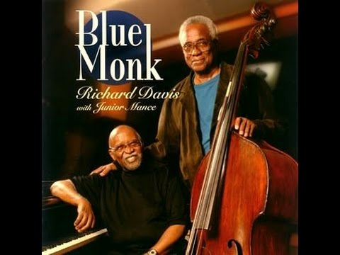 Richard Davis with Junior Mance - Blue Monk