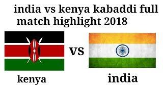 India vs kenya kabaddi match in dubai 2018 highlight |