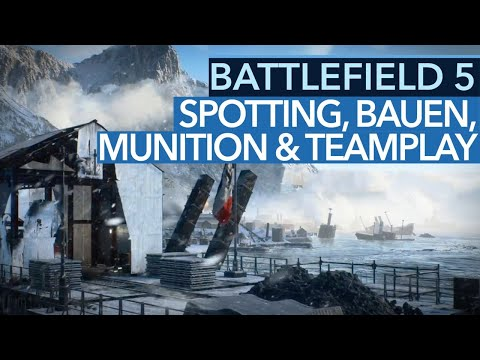 Battlefield 5 - Spotting, Fortifications, Scarcity & Teamplay: Die 4 wichtigsten Features (Gameplay)