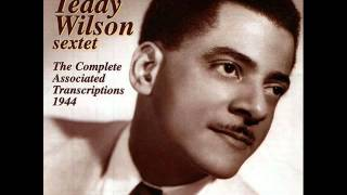 Teddy Wilson Sextet. You