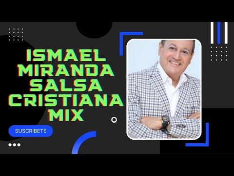Ismael Miranda; La salsa Cristiana mix