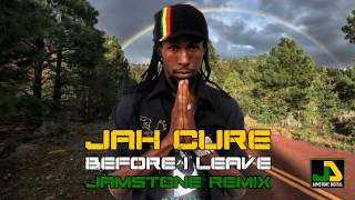 Jah Cure - Before I Leave (Jamstone Remix)