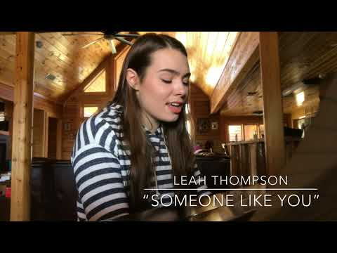 "Leah Catherine Thompson singing ""Someone Like You"" by Adele"