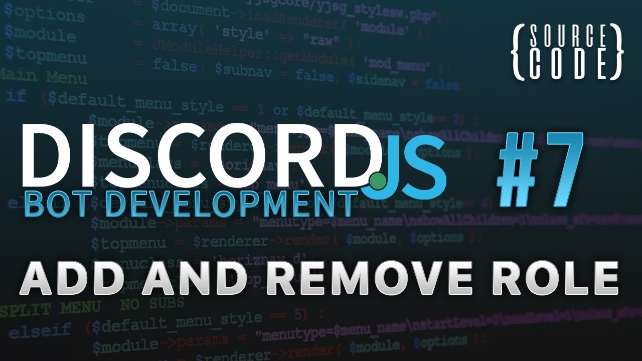 Discord js Bot Development - Add and Remove Role - Episode 7