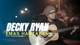 Download lagu DECKY RYAN - EMAS HANTARAN / BERAKHIR SUDAH IMPIAN CINTA (OFFICIAL MUSIC VIDEO)