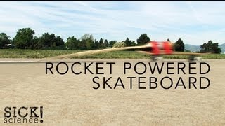 Rocket Powered Skateboard - Sick Science! #090