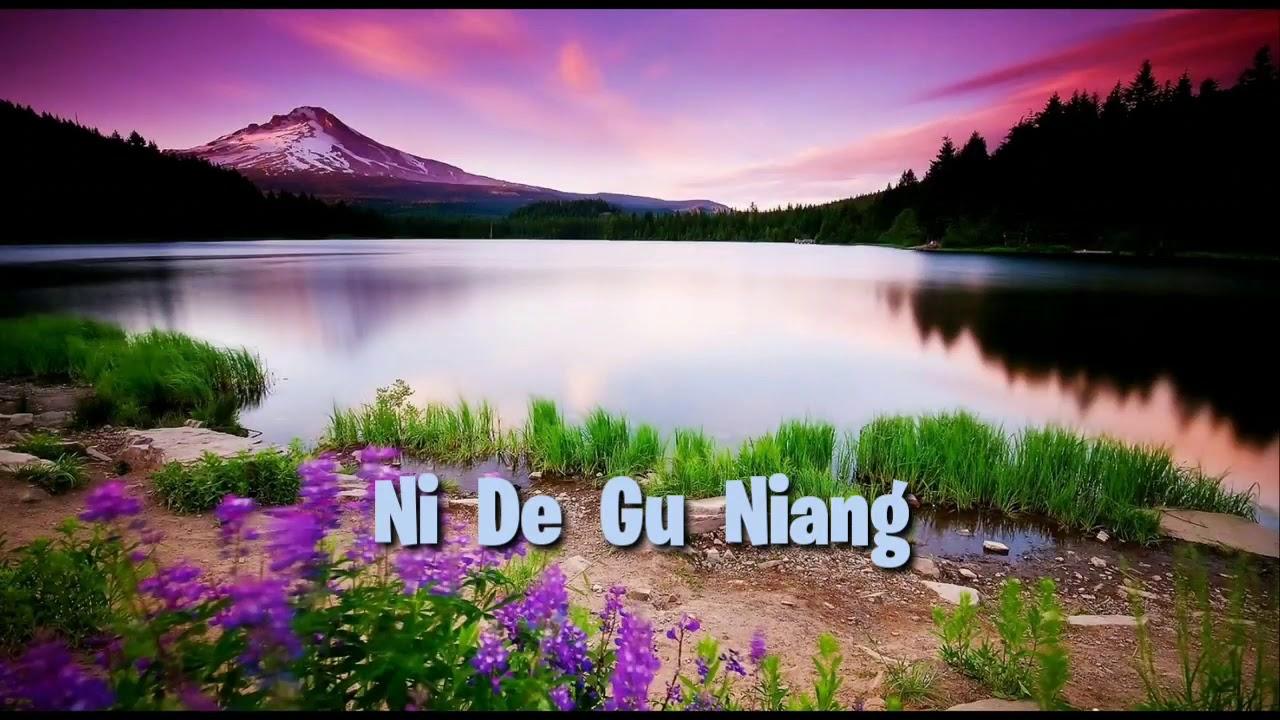 Ni De Gu Niang - Liryc