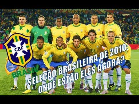 Seleção Brasileira de 2010: Onde estão eles agora? | Especial Copa do Mundo #3