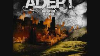 Watch Adept Everything Dies video