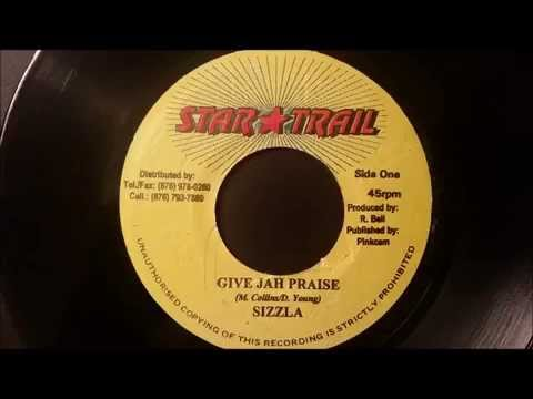 "Sizzla - Give Jah Praise - Star Trail 7"" (Callie Version)"