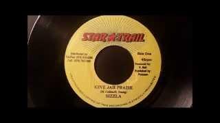 "Sizzla - Give Jah Praise - Star Trail 7"" (Callie Version)"
