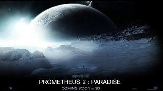 ПРОМЕТЕЙ 2 (2016) | PROMETHEUS 2 (2016) | Трейлер