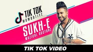 Sukhe (Tik Tok)   Mombatiye   Sukh-E Muzical Doctorz   Zohaib Amjad   Raftaar   Manj Musik
