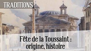 Toussaint (Fête de la) : origine, histoire