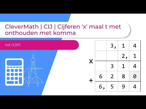CleverMath | CIJ | cijferen maal t met onthouden met komma
