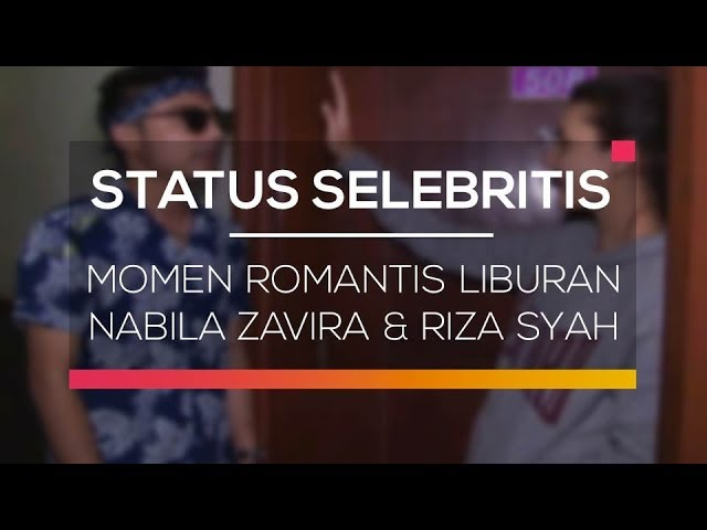Momen Romantis Liburan Nabila Zavira dan Riza Syah - Status Selebritis