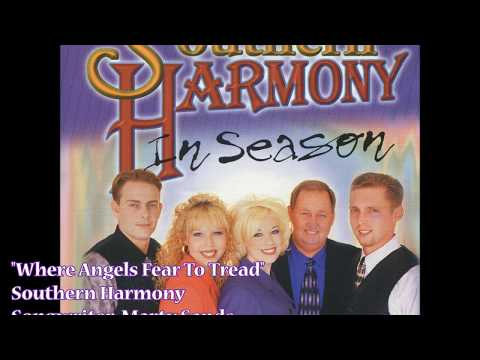 """Where Angels Fear To Tread"" - Southern Harmony (1999)"