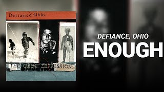 Watch Defiance Ohio Enough video