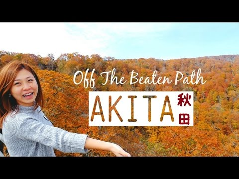Travel To Less Touristy Places In Japan: Akita Prefecture Travel Guide | Japan Travel Guide