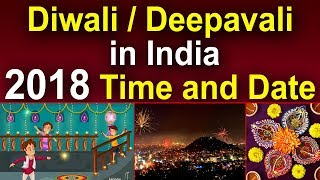 Diwali / Deepavali in India - 2018 Time and Date || Devotional Culture