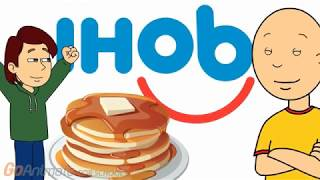 Caillou Changes IHop to IHob!