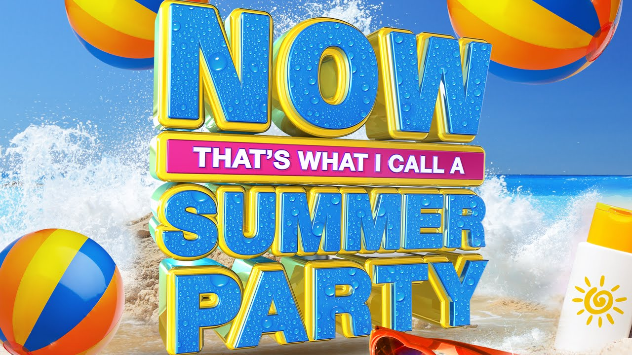 now thats what i call a summer party 2017