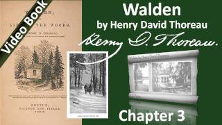 Chapter 03 - Walden by Henry David Thoreau - Reading