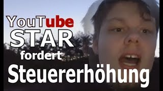YouTube Star fordert Steuererhöhung : Tanzverbot goes Politik und so