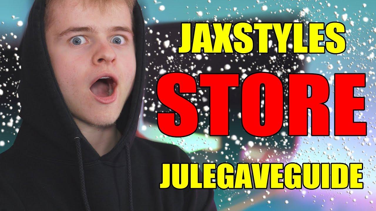 JAXSTYLES STORE JULEGAVEGUIDE 2019!