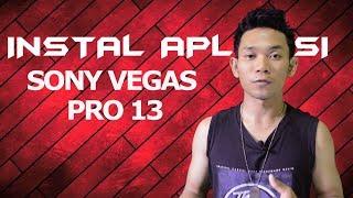 Cara Instal aplikasi Sony Vegas Pro 13 | Tutorial Sony Vegas Pro | ASTINA BOYS