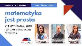 MATURA MAJ 2019 matematyka. Matura z eTrapezem. LIVE #11 (08.05.2019) - Na żywo