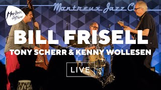 Bill Frisell, Tony Scherr & Kenny Wollesen (Live) | Montreux Jazz Festival 2017